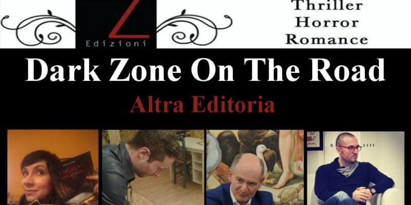 dark zone dz edizioni altra editoria